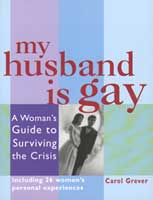 Cover of Carol Grever's book My Husband is Gay