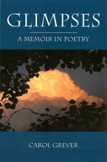 Cover-Glimpses: A Memoir in Poetry by Carol Grever